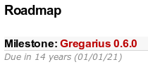 Screenshot of the Gregarius Roadmap. Claims that the 'due date' for Gregarius 0.6.0 is 14 years away!
