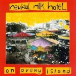 The cover of Neutral Milk Hotel's On Avery Island.
