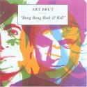 The cover of Art Brut's Bang Bang Rock & Roll.